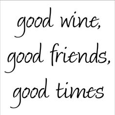 Good Wine, Good Friends, Good Times 10 MIL laser-cut stencil by PearlDesignStudio on Etsy