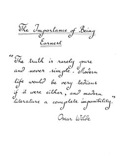 Oscar Wilde - The Importance of Being Earnest Writer Quotes, Literary Quotes, Book Quotes, High School Plays, Writers And Poets, Page Turner, Oscar Wilde, Beautiful Words, Inspire Me