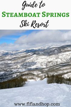 Steamboat Springs ski resort is one of the most popular and family friendly ski resorts in the country. Here are the top reasons for why people love to visit this mountain. #steamboatsprings #skiing #familyvacation
