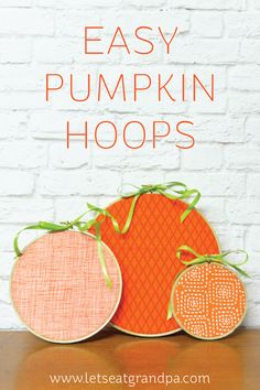 Pumpkin embroidery hoops.      Gloucestershire Resource Centre http://www.grcltd.org/scrapstore/