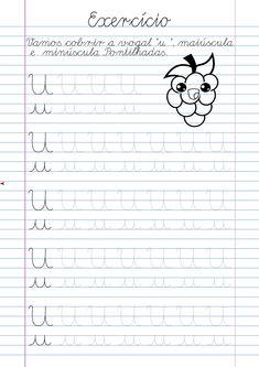 Atividade Vogal U pontilhada para imprimir Alphabet Tracing Worksheets, Homeschool Worksheets, Tracing Letters, Preschool Learning, Teaching, Cursive Handwriting, Painting For Kids, Language, Education