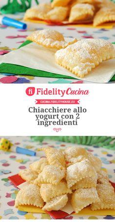 Chiacchiere allo yogurt con 2 ingredienti Sweets Recipes, Appetizer Recipes, Healthy Recipes, Carnival Food, Italian Pastries, Italian Cake, Best Banana Bread, Pie Dessert, Frappe