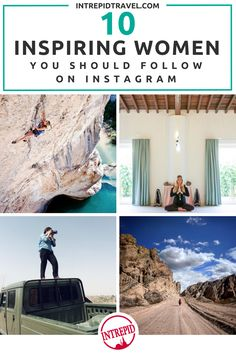 Looking for a feed worth following? We tracked down 10 inspiring, amazing, kind of bad-ass women from around the world…