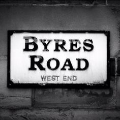Lived in Byres Road in the Sixties used to go the The Byre Pub used to be in the Reo Stakis Steakhouse on Byres Road. Back in the good old days when I was at Glasgow University. Best dam institute of learning in the world.