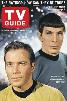 "TV Guide: March 4, 1967 - William Shatner and Leonard Nimoy of ""Star Trek"""