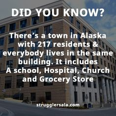 Alaska, town with only one building and 217 people Wierd Facts, Wow Facts, Real Facts, Wtf Fun Facts, True Facts, Funny Facts, Random Facts, True Interesting Facts, Interesting Facts About World
