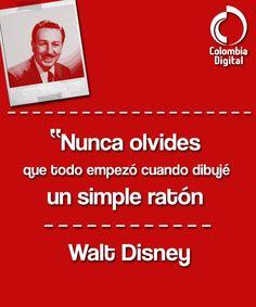 Nuestra frase del día por cuenta de Walt Disney