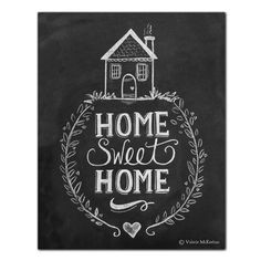 HAND LETTERED CHALK ART BY VALERIE MCKEEHAN HOME ABOUT COLLECTIONS PRINTS CARDS CONTACT WHOLESALE BLOG Home > Prints > Home...