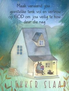 Afrikaanse Quotes, Goeie Nag, Special Quotes, Sleep Tight, Good Night, Qoutes, Friendship, Blue, Fancy