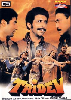 Tridev - A genuine masala Bollywood blockbuster (never forgetting the title rendition of Tridev Tridev Tridev)