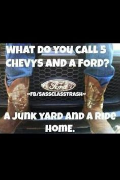 26 entries are tagged with ford vs chevy jokes. Ford Truck Quotes, Ford Humor, Chevy Memes, Ford Jokes, Chevy Quotes, Truck Humor, Car Memes, Chevy Vs Ford, Ford Girl
