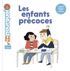 Les enfants précoces - Editions Milan
