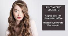 Jeu Concours : gagnez 50 € d'accessoires coiffure Jolie Tête