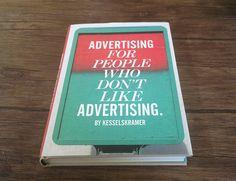 Advertising for people who don't like advertising –KesselsKramer