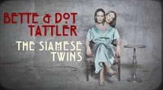 'American Horror Story: Freak Show - Sarah Paulson as Bette and Dot