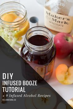 How To Infuse Booze + 9 Infused Recipes | HelloNatural.co