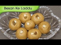 Besan Ke Laddu - Indian Sweet Dessert Recipe - Indian Festive Sweet - Homemade Sweets Recipe [HD] - YouTube