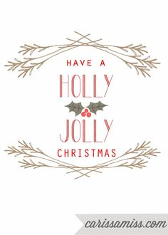 Rustic Holly Jolly Christmas Printable by Carissa Miss - Happiness is Homemade