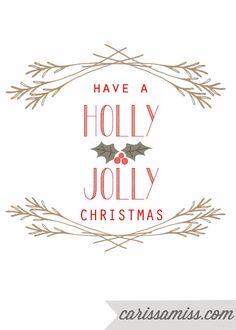 Carissa Miss: Have a Holly Jolly Christmas #freeprintable