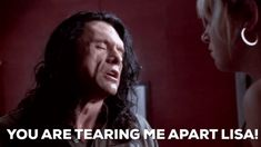 Tommy Wiseau Breaking Up GIF by The Room