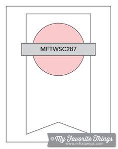 MFT Card Challenges: Wednesday Sketch Challenge - Sketch 287