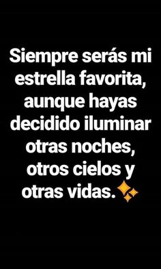 My favorite star 😌 Daily Quotes, Best Quotes, Love Quotes, Inspirational Quotes, Sad Love, Love You, Frases Tumblr, Magic Words, Some Words