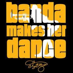 Banda Makes Her Dance