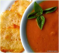 La Difference Catering: Homemade Tomato Soup with a hint of Basil served with Parmesan Crisps
