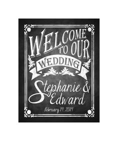 Printble Welcome to our Wedding Chalkboard POSTER or sign - Personalized DIY - Download and Print - Printable File