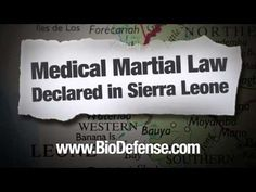 Martial Law Declared in Sierra Leone in Response to Ebola Virus | survivallife.com #survivallife