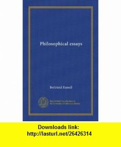 Philosophical essays Bertrand Russell ,   ,  , ASIN: B0062XZKD6 , tutorials , pdf , ebook , torrent , downloads , rapidshare , filesonic , hotfile , megaupload , fileserve Ernst Haeckel, Livingstone, History Of Astronomy, Religion, Collection Of Poems, Ebooks Online, Critique, If Rudyard Kipling, Les Sentiments