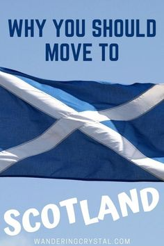 Why you should move to Scotland, Moving to Scotland, Pros of Scotland, Cons of Scotland, Pros and cons of living in Scotland, pros and cons of moving to Scotland, moving to Scotland from US, moving to Scotland from Canada, wanderingcrystal, living in Scotland, living in Scotland Scottish Highlands, pros and cons of living in Edinburgh, Expat in Scotland, reasons to move to Scotland, ups and downs of living in Scotland, living in Scotland life #Expat #Scotland #Schottland #Ecosse #Escocia Moving To Scotland, Moving To The Uk, Working Holidays, Scottish Highlands, About Uk, Edinburgh, Europe, Canada, Life