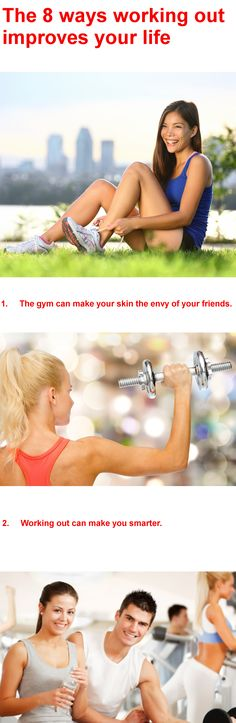 The 8 ways working out improves your life 1. The gym can make your skin the envy of your friends.  2. Working out can make you smarter. 3....... #skin #skincare #workout #exercise