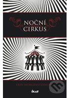 Kniha: Noční cirkus (Erin Morgensternová). Nakupujte knihy online ve vašem oblíbeném knihkupectví Martinus.cz!