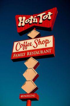 Hot 'n Tot Coffee Shop Sign | Lomita, California [RetroRoadsidePhoto]