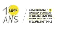 Du 30 mars au 3 avril 2016 Le salon du dessin contemporain a 10 ans ! La 10e édition anniversaire de DRAWING NOW PARIS | LE SALON DU DESSIN CONTEMPORAIN se tiendra au cœur de Paris du mercredi 30 mars au dimanche 3 avril 2016 au Carreau du Temple. 74...