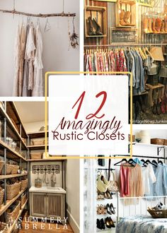 You're going to love these 12 Amazing Rustic Closets that I'm sharing on the blog today. Simple, but with divine style and gorgeous color palettes!
