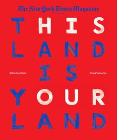 """Triboro – """"His land/Our land,"""" cover for New York Times Magazine Magazine Design, Editorial Design Magazine, Magazine Images, Cool Magazine, Gq Magazine, Editorial Layout, Typography Letters, Typography Design, Lettering"""