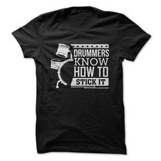 Drummers Know How To Stick It