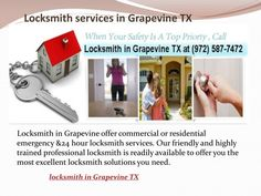 Locksmith in Grapevineoffer commercial or residential emergency &24 hour locksmith services. Our friendly and highly trained professional locksmith is readily available to offer you the most excellent locksmith solutions you need.