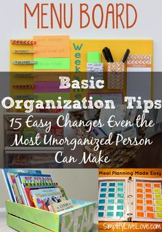 Get organized this year with these 15 Easy Changes Even the Most Unorganized Person Can Make!! You will love these organization tips, tricks, & hacks.