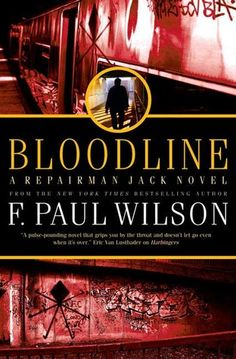 f paul wilson bloodline - Repairman jack  One of the sickest in the series. Seriously, parts of this book were revolting.
