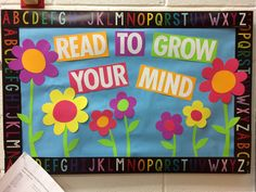 Read To Grow Your Mind. (image only) Boarders For Bulletin Boards, Flower Bulletin Boards, Bulletin Board Design, Christmas Bulletin Boards, Reading Bulletin Boards, Spring Bulletin Boards, Back To School Bulletin Boards, Bulletin Board Display, Display Boards