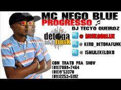 MC NEGO BLUE - PROGRESSO ♪ ♪(( DJ TECYO QUEIROZ )) DETONA FUNK $$ LANÇAMENTO 2012