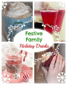 drinks PINTEREST FAVES: Festive Family Holiday Drinks