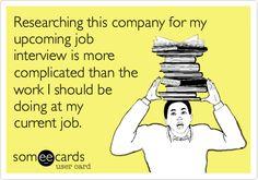 Job Interviewing Is Tough Work