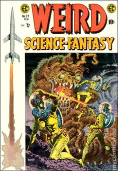 First issue of the series (continues from Weird Fantasy and Weird Science). Description from mycomicshop.com. I searched for this on bing.com/images