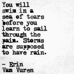 Quote by Erin Van Vuren Life Quotes Love, Cute Quotes, Great Quotes, Quotes To Live By, Inspirational Quotes, Motivational, The Words, Cool Words, Poetry Quotes