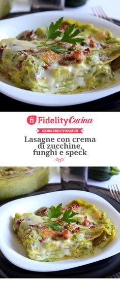 Lasagne con crema di zucchine, funghi e speck