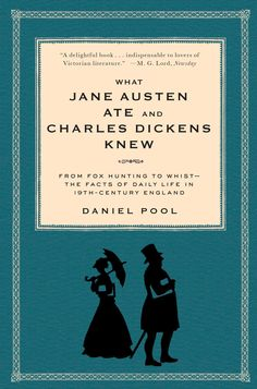 What Jane Austen Ate and Charles Dickens Knew: From Fox Hunting to Whist-the Facts of Daily Life in Nineteenth-Century England by Daniel Pool (looks like a fun read! I Love Books, Good Books, Books To Read, Ya Books, Reading Lists, Book Lists, Reading Nooks, Date, Victorian Literature